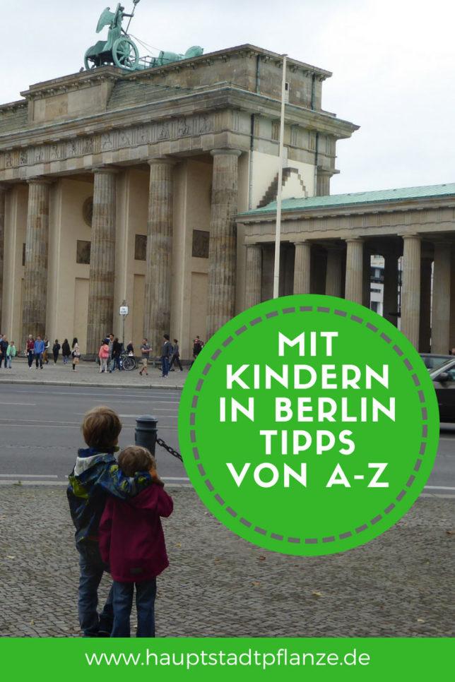 Von A wie Aladinspielplatz bis Z wie Zoo: hier bringt Berlin mit Kindern Spaß