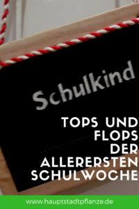 10 Tops und Flops zum Schulanfang | 1. Klasse | Einschulung