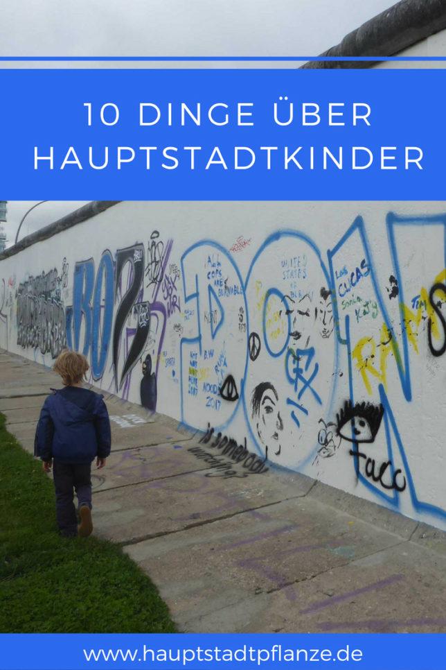 Du bist ein Berliner | 10 Dinge über Kinder in Berlin