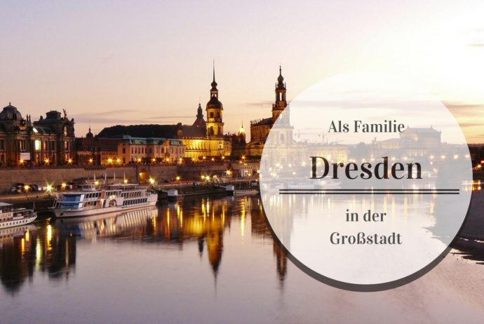 Wie lebt es sich mit Kind in Dresden | Neue Folge der Interviewreihe mit Großstadteltern