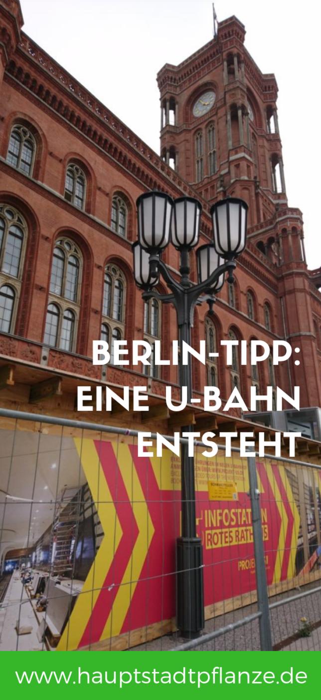 Projekt U5 Besichtigung in Berlin